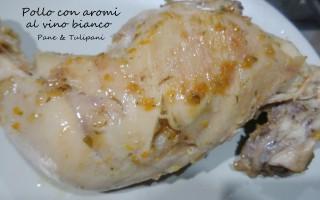 Pollo con aromi al vino bianco.2