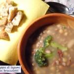 Zuppa di legumi con broccoletti
