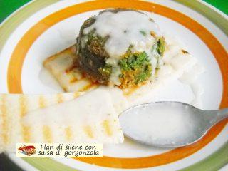 Flan di silene con salsa di gorgonzola.7