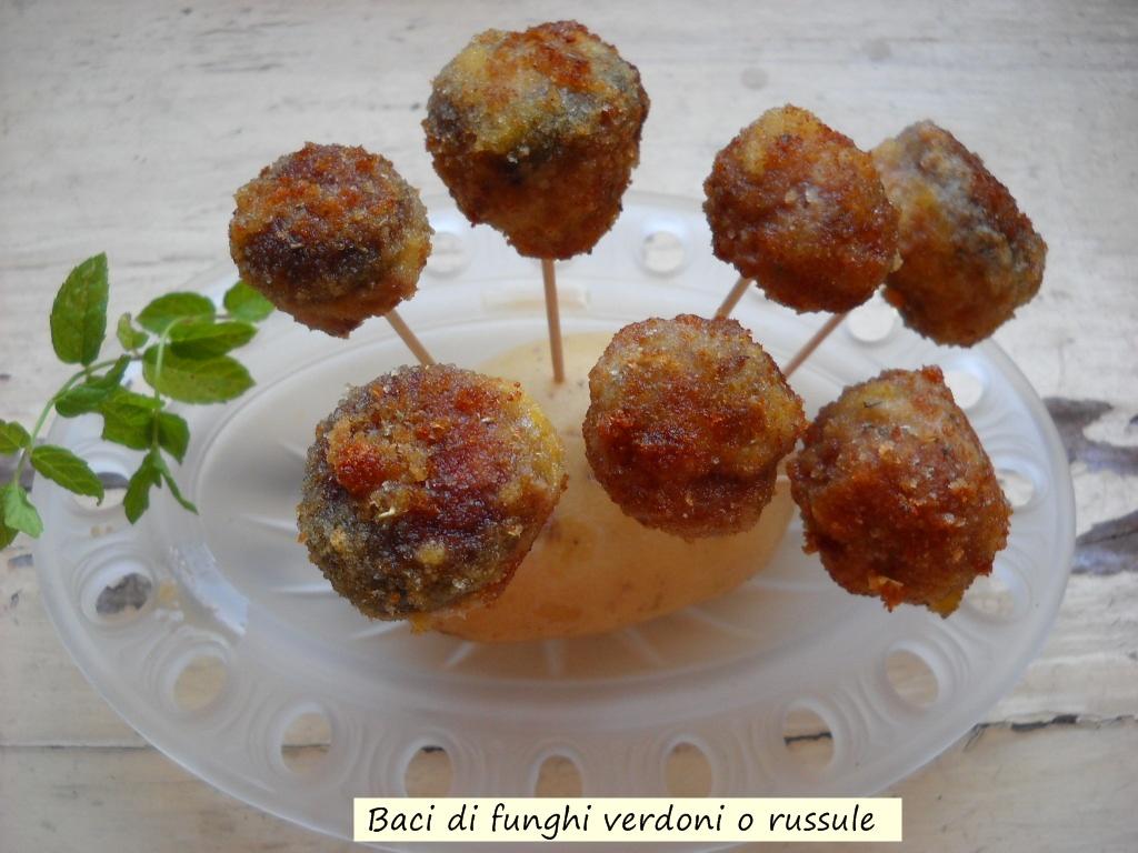 Baci di funghi verdoni o russule. Specialità.