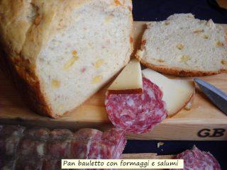 pan bauletto con formaggi e salumi.