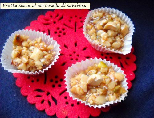 Frutta secca al caramello di sambuco