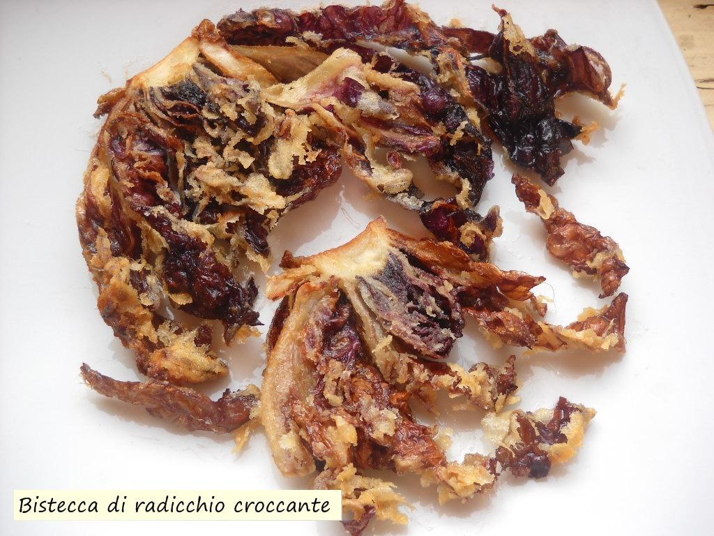 bistecca di radicchio croccante
