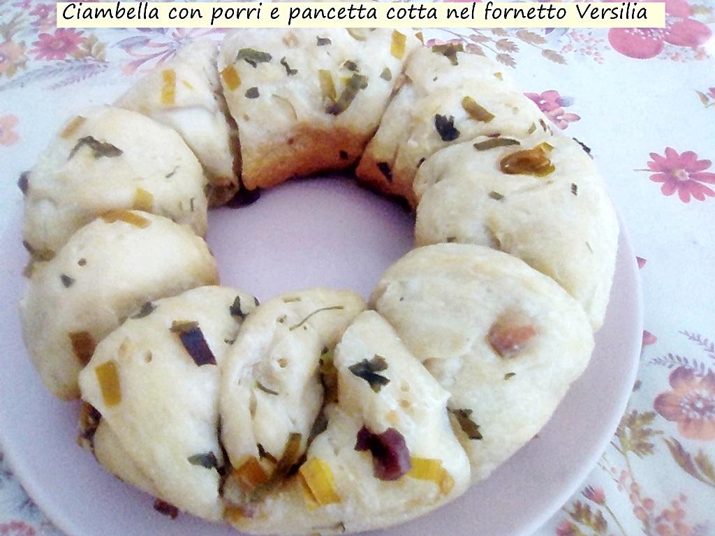 ciambella con porri e pancetta cotta nel fornetto Versilia