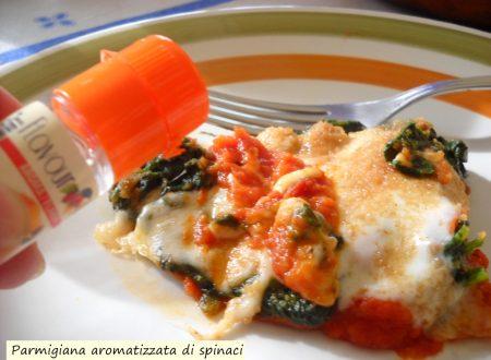 Parmigiana di spinaci aromatizzati