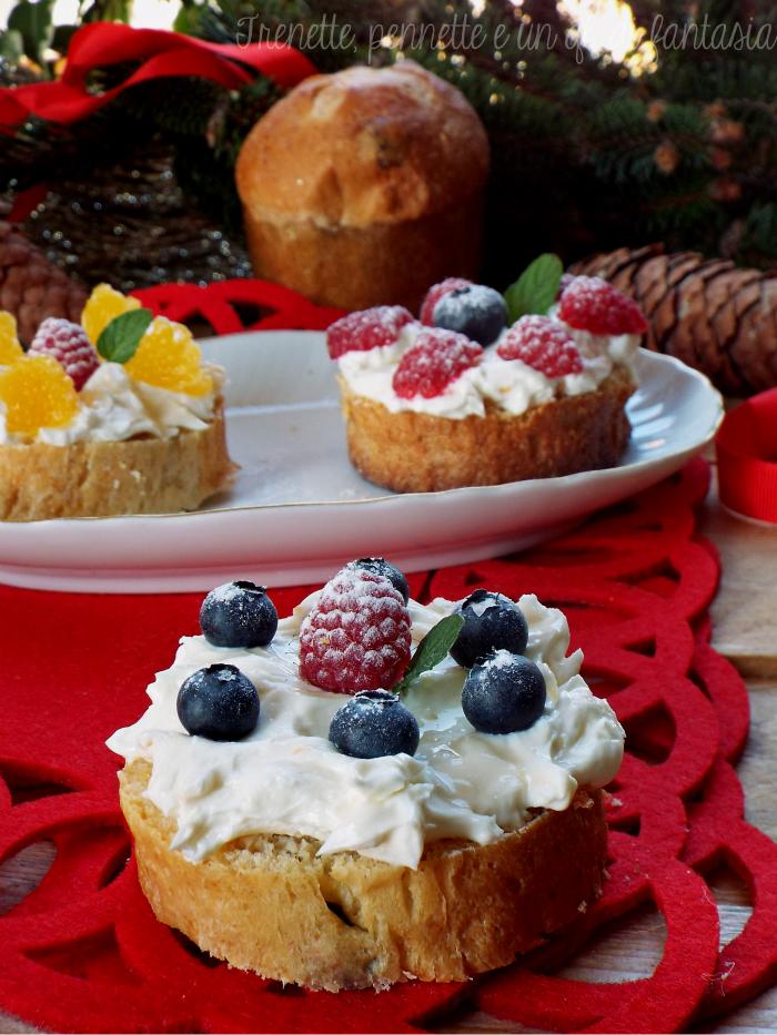 Tartine di panettone al mascarpone e frutta fresca