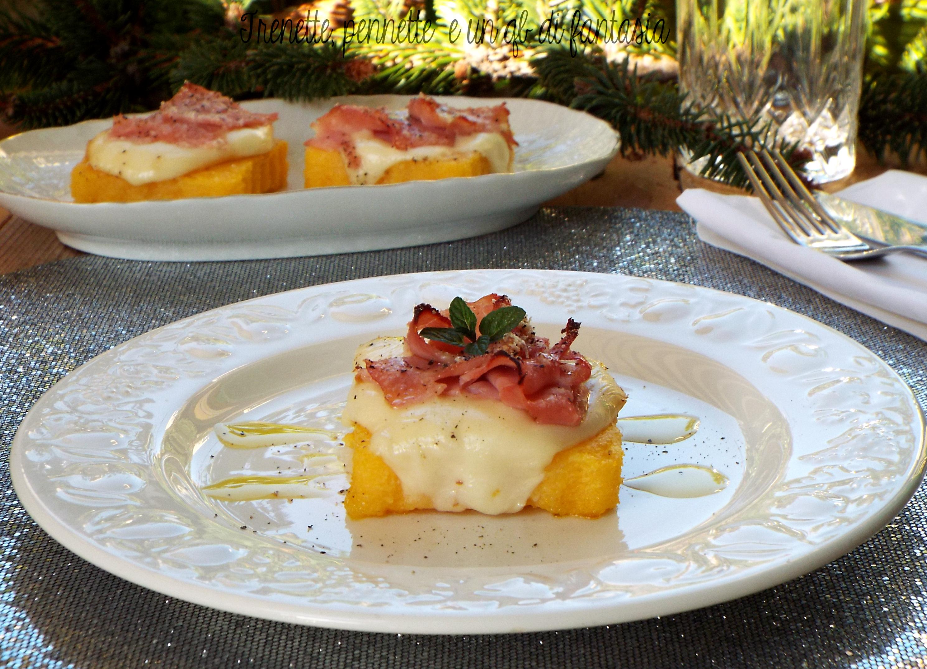 Crostini di polenta con prosciutto affumicato e scamorza ricetta semplice