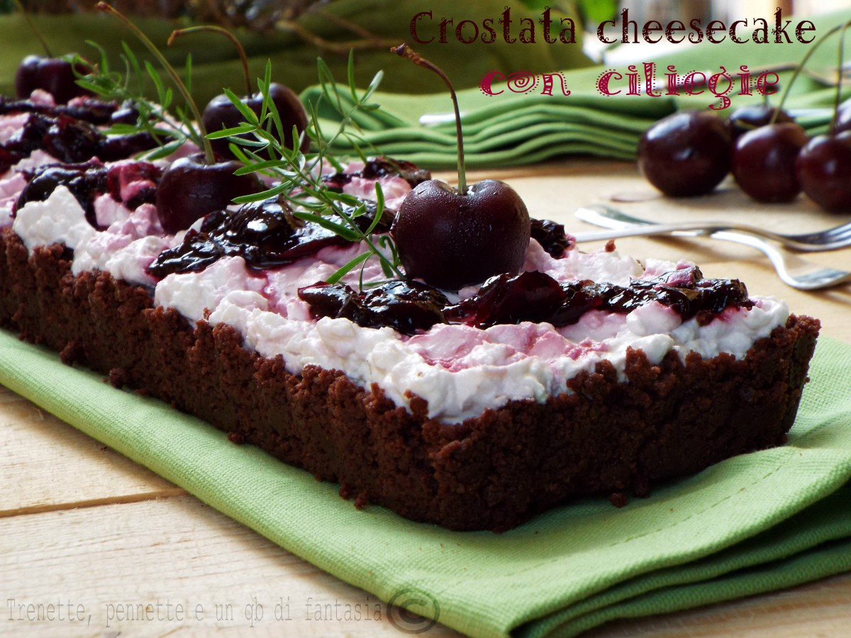Crostata cheesecake ciliegie