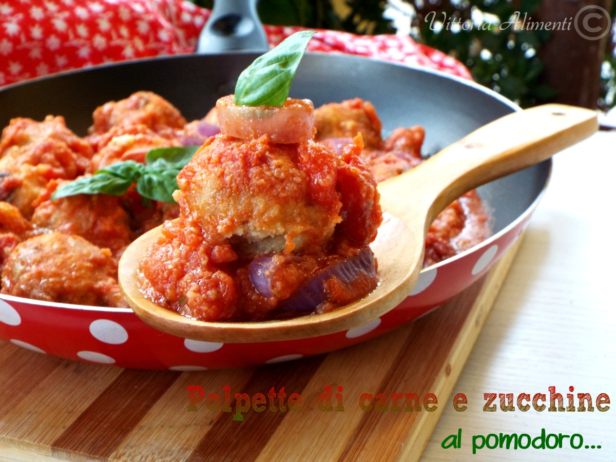 Polpette di carne e zucchine al pomodoro