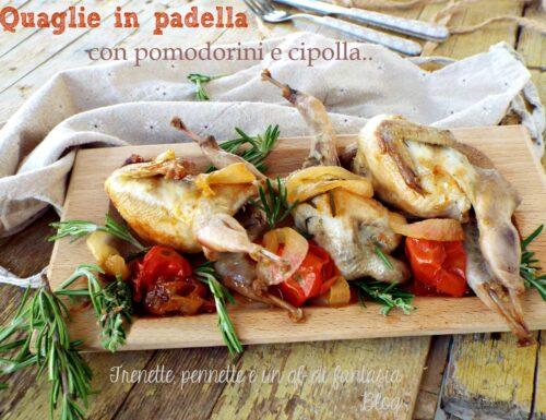 Quaglie in padella con pomodorini e cipolla