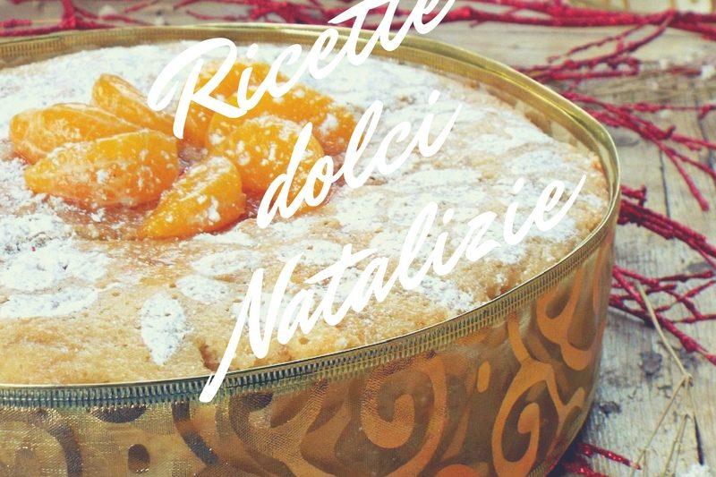 Ricette dolci Natalizie
