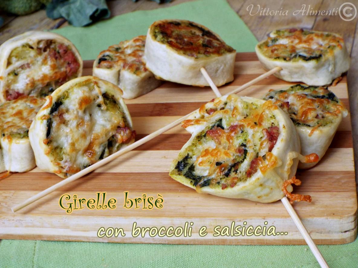 Girelle brisè con broccoletti e salsiccia