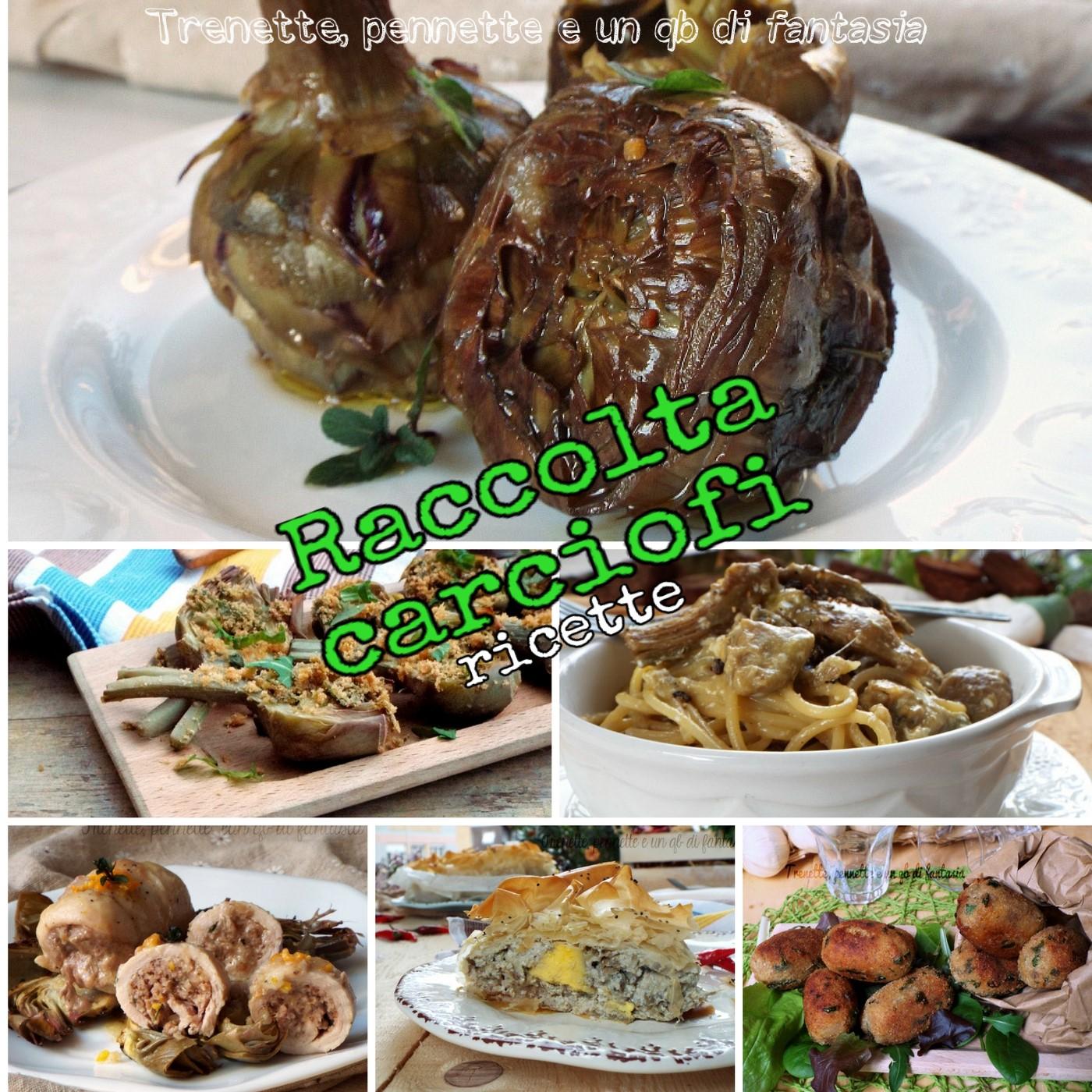 Raccolta carciofi ricette