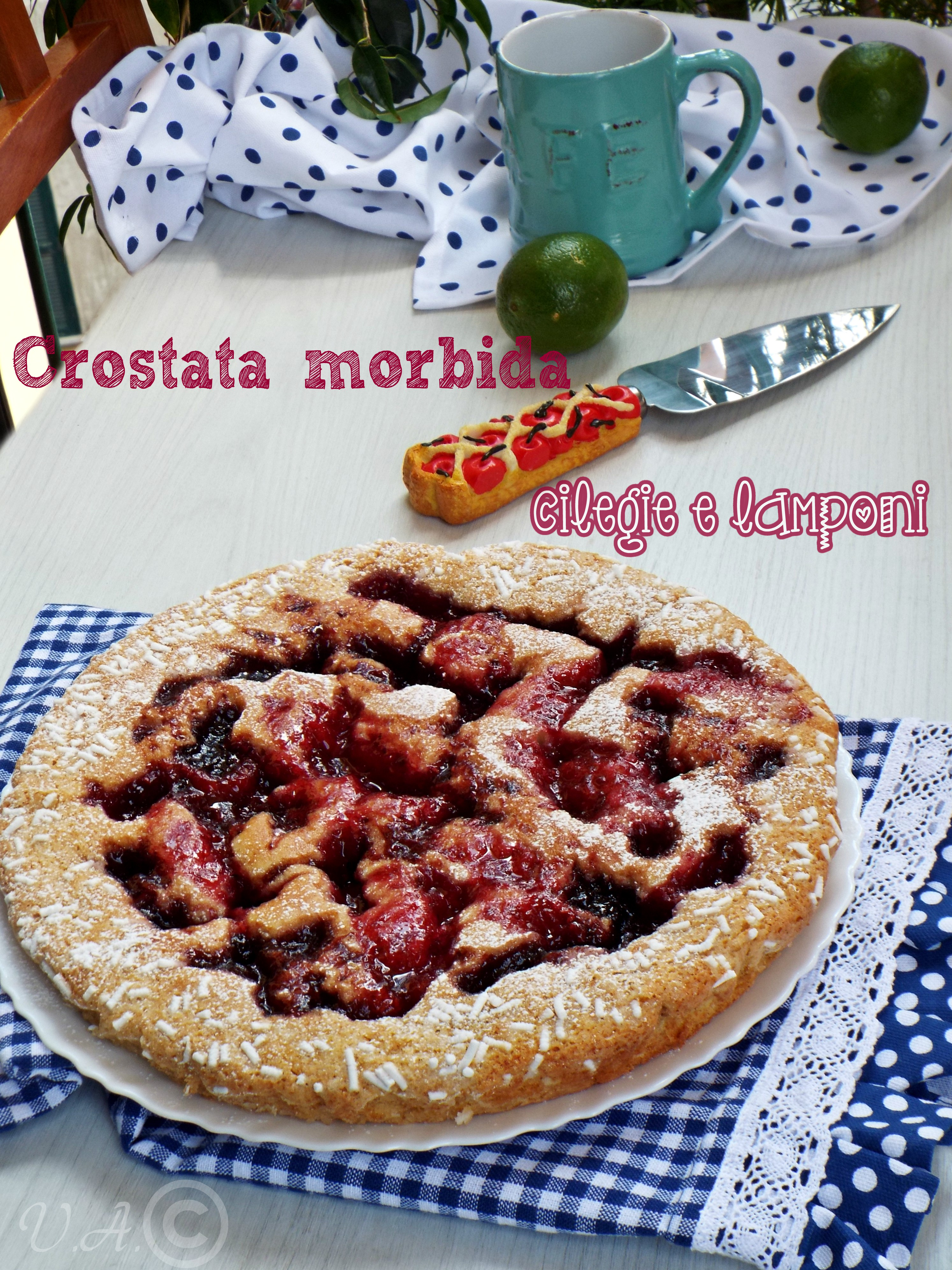 Crostata morbida ciliegie e lamponi,