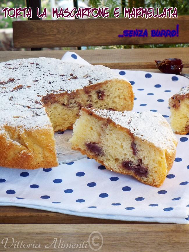 Torta Al Mascarpone E Marmellata Senza Burro Trenettepennette E