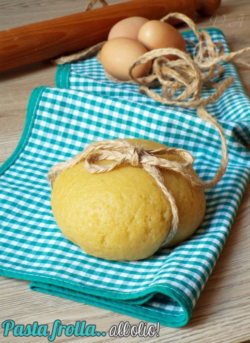 Pasta frolla all'olio leggera