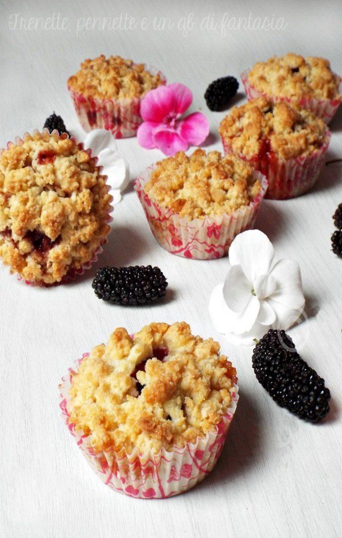 Muffin sbriciolati con more gelsi..